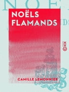 Noëls flamands by Camille Lemonnier