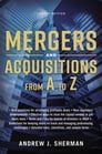 Mergers and Acquisitions from A to Z Cover Image