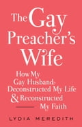 The Gay Preacher's Wife 0a30a8ca-55b3-455e-b94d-f959fd51463a