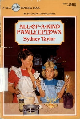 Book All-of-a-Kind Family Uptown by Sydney Taylor