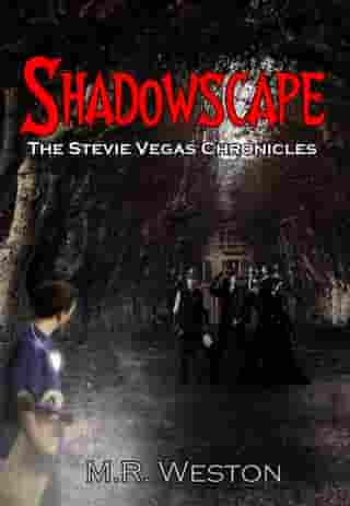 Shadowscape: The Stevie Vegas Chronicles
