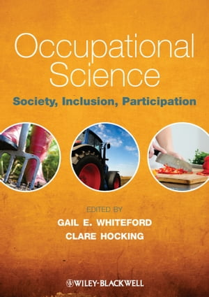 Occupational Science Society,  Inclusion,  Participation