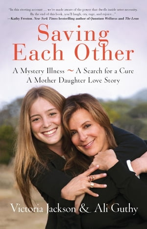 Saving Each Other A Mother-Daughter Love Story