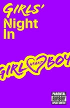 Girl Heart Boy: Girls' Night In (short story ebook 1) by Ali Cronin