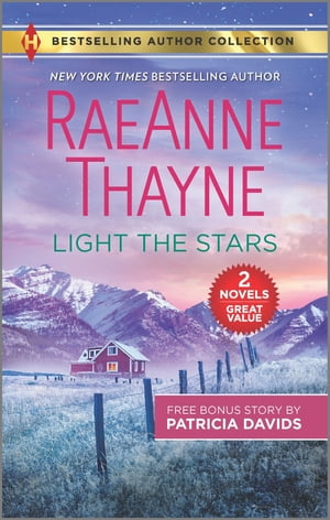 Light the Stars & The Farmer Next Door by RaeAnne Thayne