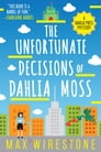 The Unfortunate Decisions of Dahlia Moss Cover Image
