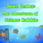 Down Under: The Adventures of Prince Robbie by JM Vantes