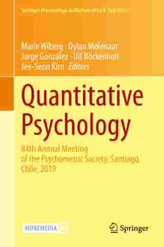 Quantitative Psychology: 84th Annual Meeting of the Psychometric Society, Santiago, Chile, 2019
