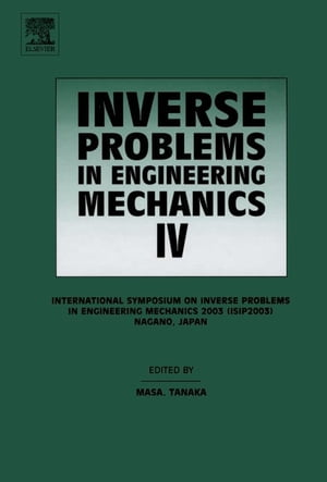 Inverse Problems in Engineering Mechanics IV Proceedings of the International Symposium on