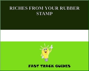 RICHES FROM YOUR RUBBER STAMP by Alexey