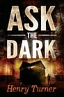 Ask the Dark Cover Image