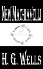 New Machiavelli by H.G. Wells
