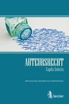 Auteursrecht – Capita selecta by Jeff Keustermans