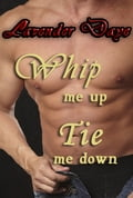 Whip Me Up Tie Me Down b3053055-9593-4406-ac80-7a077222ab1b