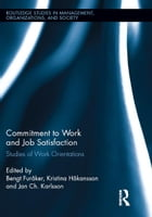 Commitment to Work and Job Satisfaction: Studies of Work Orientations