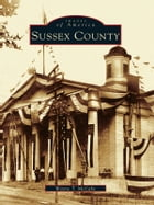 Sussex County by Wayne T. McCabe