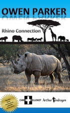 Owen Parker: Rhino Connection by Chris Bellenot