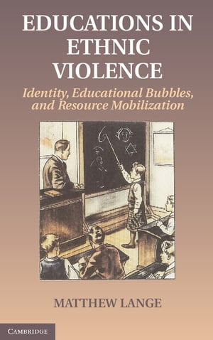 Educations in Ethnic Violence Identity,  Educational Bubbles,  and Resource Mobilization