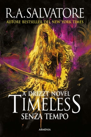 Timeless: Senza tempo by R. A. Salvatore