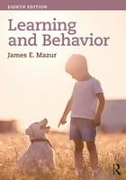 Learning & Behavior: Eighth Edition