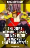 9788027231065 - Alexandre Dumas: The Count of Monte Cristo, The Man in the Iron Mask & The Three Musketeers (3 Books in One Edition) - Kniha