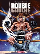 Double Gauche - tome 2 - Ivanna by Formosa