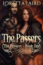 The Passers by Loretta Laird