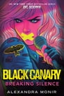 Black Canary: Breaking Silence Cover Image