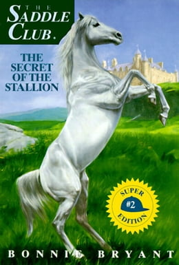 Book Secret of the Stallion by Bonnie Bryant