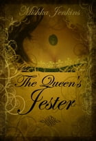 The Queen's Jester by Mishka Jenkins