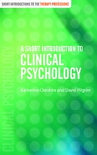 A Short Introduction to Clinical Psychology by Ms Katherine Cheshire