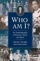 Who Am I?: An Autobiography of Emotion, Mind, and Spirit