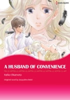 A HUSBAND OF CONVENIENCE: Harlequin Comics by Jacqueline Baird