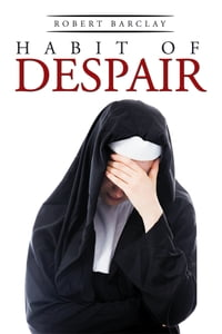 Habit of Despair