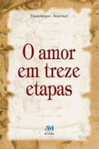 O amor em treze etapas by Dominique Auzenet