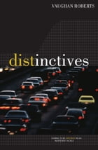 Distinctives: Daring to be Different in an Indifferent World by Vaughan Roberts