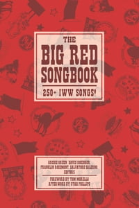 Big Red Songbook: 250+ IWW Songs!