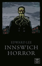 Innswich Horror: Horror by Edward Lee