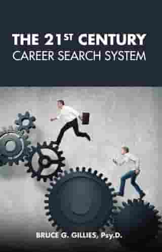 The 21st Century Career Search System by Bruce Gillies