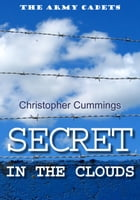 Secret in the Clouds by Christopher Cummings