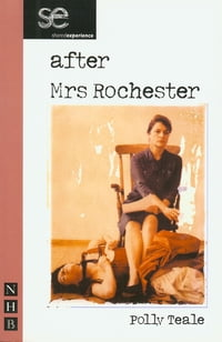 After Mrs Rochester (NHB Modern Plays)