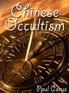 Chinese Occultism by Paul Carus