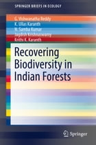 Recovering Biodiversity in Indian Forests by G. Vishwanatha Reddy