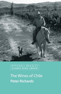 Book The Wines of Chile by Peter Richards