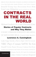 Contracts in the Real World: Stories of Popular Contracts and Why They Matter