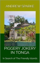Piggery Jokery In Tonga: In Search Of, #8 by Andrew Sparke