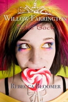 Willow Farrington Bites Back by Rebecca Bloomer