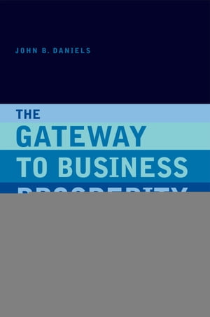 The Gateway to Business Prosperity: The Twenty-First Century Concept Ten Success Tips; Five Case Studies