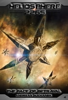 Heliosphere 2265, Volume 4: The Face Of Betrayal (Science Fiction) by Andreas Suchanek