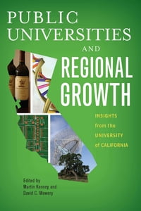 Public Universities and Regional Growth: Insights from the University of California